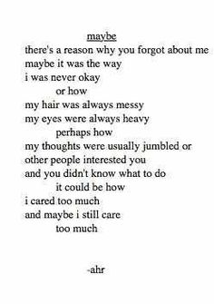 --I cared too much and maybe I still care too much-- ahr