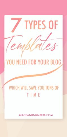 Designing graphics for your blog doesn't need to be time consuming. Here are 7 types of templates you can create to speed up your design process #productivity #bloggraphics #blogdesign
