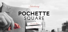 Interview de la marque Pochette Square http://monsieur-chic.com/blog/interview-pochette-square/