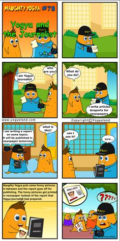 Yogya and the Journalist | Daily Comics from Yogyaland.com www.yogyaland.com/comic_strip/yogya-and-the-journalist Funny Comics For Kids, Article Writing, Comic Strips, Newspaper, Comic Books, Journaling File System, Comics
