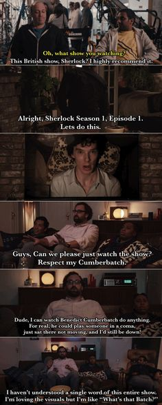 That made me think of the first time we watched Sherlock and we couldn't understand him.