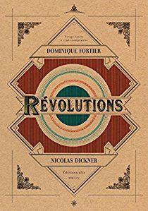 Révolutions par Dominique Fortier