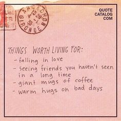 Quote catalog com things worth living for -falling in love seeing The Words, Cool Words, Words Quotes, Me Quotes, Sayings, Space Quotes, Pink Quotes, Pretty Words, Beautiful Words