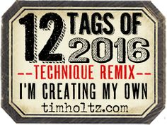 Tim Holtz 12 Tags of 2016 Blog Badge | Right click to save