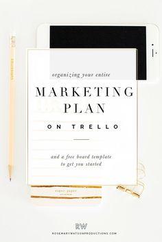 Organizing Your Marketing Plan On Trello