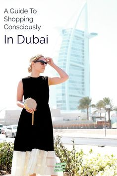 Lots of tips to shop more sustainably while in Dubai whether you are living there or just visiting.