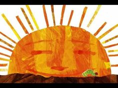 The Very Hungry Caterpillar by Eric Carle. Love this video!!