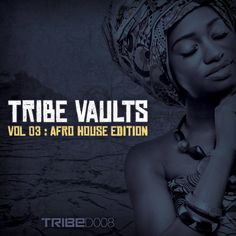 The latest installment of the TribeVaults edition featuring various producers including Oral Deep, Rancido, Renato Xtrova and many more. Check it out here--->>> http://www.traxsource.com/title/253793/tribe-vaults-vol-3-afro-house-edition