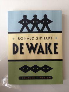 Ronald Giphart - De Wake