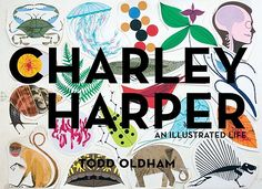 Charley Harper: An Illustrated Life | BookPeople