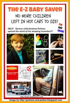 Genius 5th grader Andrew Pelham invented a life saving device to keep parents from accidentally leaving their baby, toddler, or  sleeping young child in a car!! This amazing invention is so simple that anyone can make themselves using only common rubber bands and duct tape!!   Pint it on Pinterest and Share it on FaceBook!!  LET'S HELP SAVE SOME LIVES!!!!!