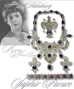 .When Marie-Louise of Habsburg (12.Dec 1791 - December 17, 1847), daughter of Emperor Francis I of Austria on 2 April 1810 the Emperor Napoleon I married, she brought in her rich dowry, a number of significant Jewellery invaluable to Paris. a sapphire parure of exquisite beauty, assembled from 46 light blue, light pink moldy ground sapphires same tint and in hundreds of diamonds of finest quality. , it is the actual wedding gift from the Emperor to his daughter. ROYAL MAGAZIN