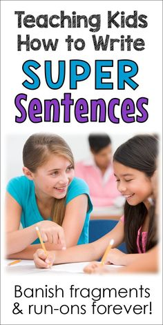 Teaching Kids How to Write Super Sentences Fun sentence writing lessons and activities that will help your students learn to write longer, more interesting sentences. Banish run-on sentences and fragments forever! Freebies include in the post. Teaching Kids To Write, Teaching Writing, Student Learning, Teaching Resources, Teaching Ideas, Kindergarten Writing, Teaching Spanish, Teaching English, Literacy