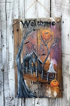 Check out this item in my Etsy shop https://www.etsy.com/listing/477404585/welcome-halloween-whitewashed-barnwood ©Phyllis Spaw Designs