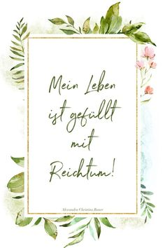 Psychotherapy and Life Coaching Munich Center I Alexandra Christina Bauer - Positive affirmation wealth - Motivational Memes, Inspirational Quotes, Happy Quotes, Positive Quotes, Moving On Tattoos, Ab Day, Mantra, Find Quotes, Change Your Mindset