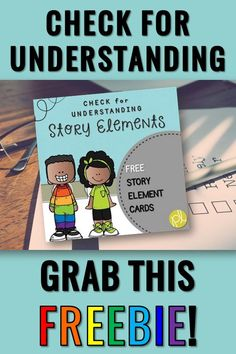 Check for understanding during and after reading with these colorful story element cards! Download this free set that focus on plot, characters, problem and solution, and the main idea or theme. These cards mix up our daily routine in a fun and engaging manner! #storyelements #checkforunderstanding