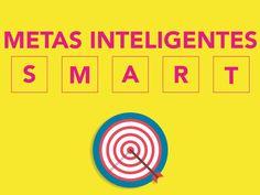 ¿Qué son las metas inteligentes (SMART)? Pasá que te explico - Taringa!