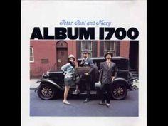 Peter, Paul & Mary_ Album 1700 (1967) full album - YouTube