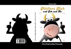 Freundebuch - Müllers Kuh und ich und Du - von Daiana Hahn