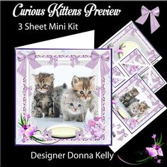 Curious Kittens mini kit on Craftsuprint designed by Donna Kelly - This 3 sheet mini kit is approx 7x7