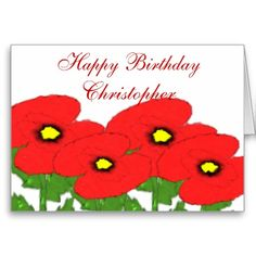 Poppies Just Add Name Birthday Card