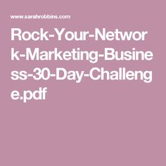 Rock Your Network Marketing Business 30