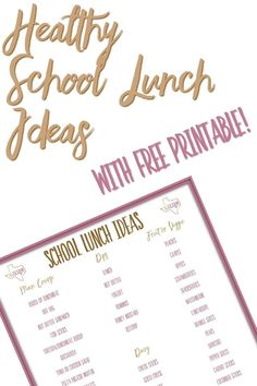 Healthy School Lunch Ideas with a Free Printable for your fridge!