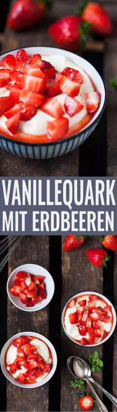 Cremigster Vanillequark mit Erdbeeren. Schnell, einfach, vier Zutaten. Perfekt als flottes Dessert und bei Überraschungsbesuch - kochkarussell.com