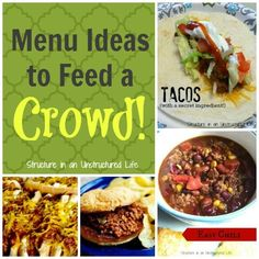 Menu Ideas to Feed a Crowd