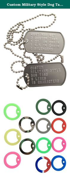 """Custom Military Style Dog Tags Mirror Polished Finish. After Purchase Please Contact Us using the Amazon Message Feature. You can have 5 lines of info with up to 15 characters per line, Remember spaces count as 1 character. Also pick your silencer color, Black Red Pink Orange Blue White Grey Army Green Yellow Purple Woodland Camo Desert Camo Red/White/Blue Lime Green Glo In The Dark Pink,Blue,Yellow,Green. """"USE THE FOLLOWING FORMAT"""" this will ensure your tags are made the way you want…"""