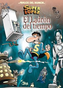 Siempre Doctor Who . Super Lopez, Doctor Who, Ibanez, Jaba, Family Guy, Movie Posters, Movies, Fictional Characters, Tinkerbell