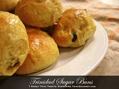 """Trinidad Sugar Buns - one of the recipes in my ebook """"7 Sweet Trini Treats"""". Yours free upon joining the TriniGourmet mailing list. Recipes, giveaways and more! Visit http://join.TriniGourmet.com"""