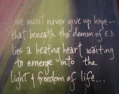 Never give up hope...#edrecovery #hope