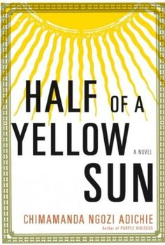 Eye opening and breathtaking. Half Of A Yellow Sun by Chimamanda Ngozi Adichie. Re-creates the 1960s struggle of Biafra to establish an independent republic in Nigeria, following the intertwined lives of the characters through a military coup, the Biafran secession, and the resulting civil war.