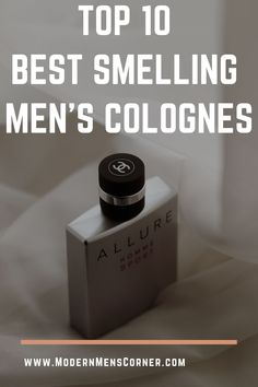 Every man wants to smell amazing, and with this fantastic list of 10 best smelling colognes for men that has never been easier. Modern Gentleman, Modern Man, True Gentleman, Gentleman Style, Best Fragrance For Men, Best Fragrances, Armani Aqua, Chanel Allure Homme, Riding Quotes
