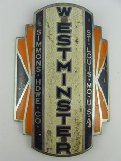VINTAGE WESTMINSTER SIMMONS HARDWARE CO. ST. LOUIS, MO BICYCLE HEAD BADGE