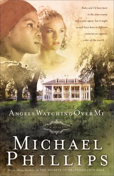 Angels Watching Over Me Shenandoah Sisters Book 1, by Michael Phillips ($0.00)
