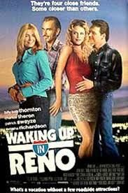 waking up in reno - Google Search