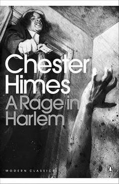 Chester Himes, A Rage in Harlem,