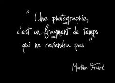 A picture, it's a moment in time you can't get back. On pose toujours pour l'éternité (Dolto)