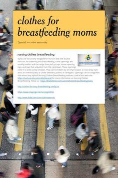 Breastfeeding Shirt, Breastfeeding Fashion, Breast Feeding, Nursing Clothes, Baby Makes, Maternity Nursing, How To Feel Beautiful, Fabrics, Collections