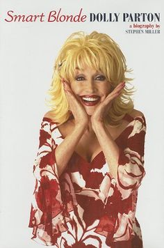 """Smart Blonde - The Life of Dolly Parton"" av Stephen Miller 'A Book about an interesting Woman'"