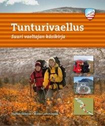 Tunturivaellus : suuri vaeltajan käsikirja / Staffan Ekholm, Mikko Lamminpää ; kuvat: Staffan Ekholm ; käännös: Eeva Tynkkynen.