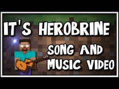 """""""It's Herobrine"""" - Song and video as a tribute to Herobrine. - YouTube"""