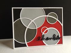 Love the colors of red, black and grey on this handmade thank you card.  Use the Simon Says Stamp Circle Frame die to create the outer frame as well as the inner circles.