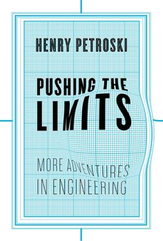 Chip Kidd book cover design for Pushing The Limits by Henry Petroski