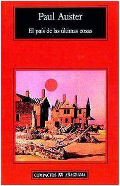 """Paul Auster """"El país de las últimas cosas"""""""