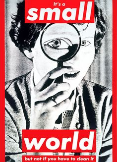 Barbara Kruger Its a small world 1990