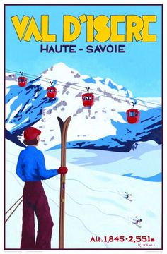 'Val D'Isere: Alpine View' – by Katrine Kohli – Vintage travel posters – Winter Sports posters – Art Deco – Pullman Editions - Lombn Sites Ski Vintage, Vintage Ski Posters, Retro Poster, Poster Art, Photo Vintage, Art Deco Posters, Look Vintage, Poster Prints, Vintage Art
