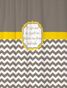 Shower Curtain Warm Gray Half Chevron with Yellow Accents and your favorite quote! SwirledPeasDesigns, $72.00